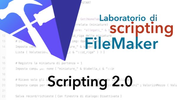 Laboratorio di Scripting FileMaker